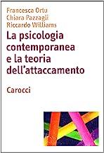La psicologia contemporanea e la teoria dell'attaccamento