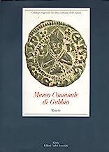 Museo comunale di Gubbio. Monete. Ediz. illustrata