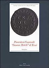 Pinacoteca comunale «Orneore Metelli» di Terni. Medagliere. Ediz. illustrata