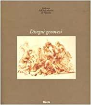 Gallerie dell'Accademia di Venezia. Disegni genovesi. Ediz. illustrata