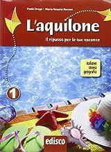L'aquilone. Ripasso estivo italiano, storia e geografia. Per la Scuola media. Con espansione online (Vol. 1)