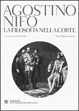 La filosofia nella corte. Testo latino a fronte