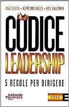 Codice leadership. Cinque regole per dirigere