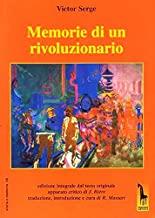 Memorie di un rivoluzionario. Ediz. integrale