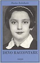 Devo raccontare. Diario 1941-1945