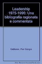 Leadership 1975-1996. Una bibliografia ragionata e commentata