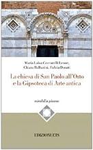 La Chiesa di San Paolo all'Orto e la gipsoteca di arte antica