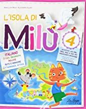 L'isola di Milù. Italiano. Con libretto di narrativa, attività, giochi e regole. Per la Scuola elementare (Vol. 4)