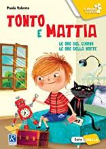 Tonto e Mattia