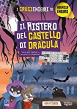 Il mistero del castello di Dracula. I crucienigmi di Agenzia Enigmi