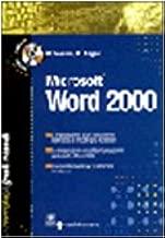 Microsoft Word 2000. Il grande manuale