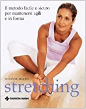 Stretching. Ediz. illustrata