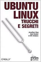 Ubuntu Linux. Trucchi e segreti