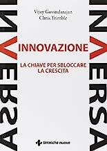 Innovazione inversa. La chiave per sbloccare la crescita