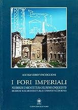 I fori imperiali nei disegni di architettura del primo Cinquecento