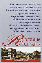 Pasolini, Troisi, Ciarletta, Assunto, di San Secondo, Brusati, Betti, Villa, Fabbri, Sciascia, Celi, Piromalli, Antonioni, Grazzini, Masina, Berto, De Sico...
