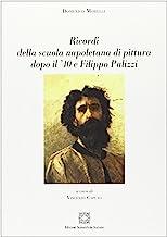 Ricordi della scuola napoletana di pittura dopo il '40 e Filippo Palizzi