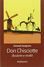 Don Chisciotte. Illusione e realtà