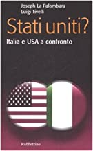Stati Uniti? Italia e USA a confronto