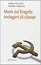 Marx ed Engels: indagini di classe