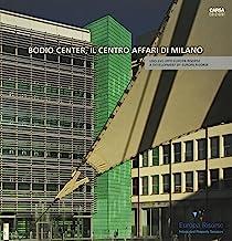 Bodio Center, il centro affari di Milano