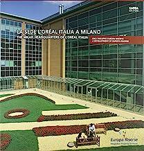 La sede L'Oréal Italia a Milano