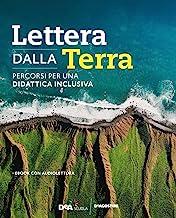 Lettera dalla terra. Percorsi per una didattica inclusiva. Per gli Ist. tecnici. Con e-book. Con espansione online
