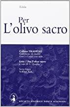 Per l'olivo sacro
