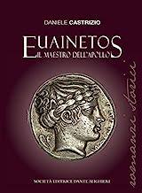 Euainetos. Il maestro dell'Apollo