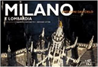 Milano e Lombardia. Ediz. illustrata