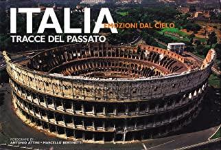 Italia. Tracce del passato. Ediz. illustrata