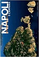 Napoli e Campania. Ediz. illustrata