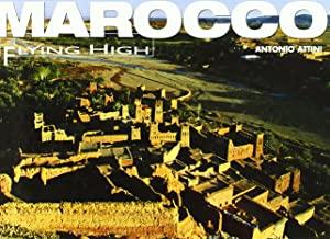 Marocco. Ediz. illustrata
