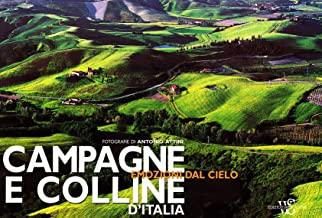 Campagne e colline d'Italia. Ediz. illustrata
