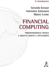 Financial computing. Programmazione visuale con i rispettivi contatti e-mail