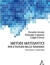 Metodi matematici per l'analisi delle immagini: Applicazioni E Laboratorio