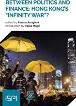 Between politics and finance: Hong Kong's «infinity war»?