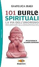 101 burle spirituali. La via dell'umorismo per arrivare alla consapevolezza