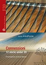 Connessioni. 12 storie under 30