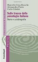 Sulle tracce della psicologia italiana. Storia e autobiografia