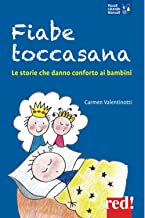 Fiabe toccasana: Le storie che danno conforto ai bambini