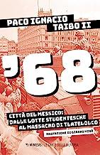 '68. Città del Messico: dalle lotte studentesche al massacro di Tlatelolco