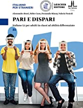 Pari e dispari. Italiano L2 per adulti in classi ad abilità differenziate. Livello B1: Volume B1