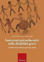 Interventi psicoeducativi nella disabilità grave. Gestione di servizi per persone adulte