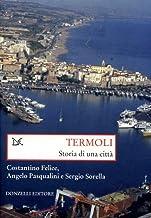 Termoli. Storia di una città