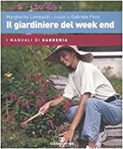 Il giardiniere del week end