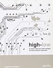 High-low. La logica high-low nello sviluppo di nuovi prodotti industriali