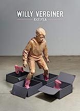 Willy Verginer. Rayuela. Catalogo della mostra (Trento, 15 ottobre 2020-28 febbraio 2021). Ediz. italiana e inglese