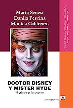 Doctor Disney y Mister Hyde: El crimen en los cuentos
