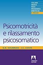 Psicomotricità e rilassamento psicosomatico